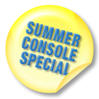 Summer Console Special